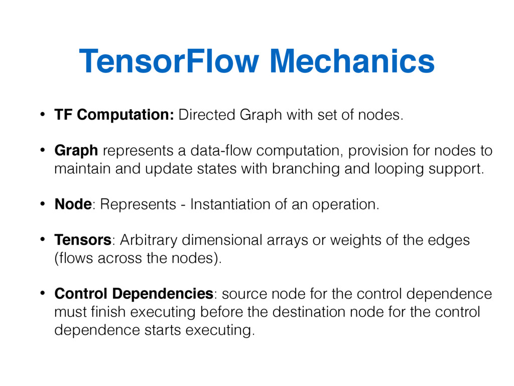 TensorFlow Mechanics • TF Computation: Directed...