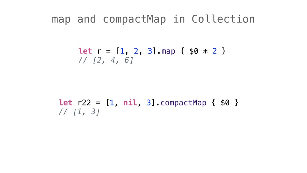 map and compactMap in Collection let r = [1, 2,...
