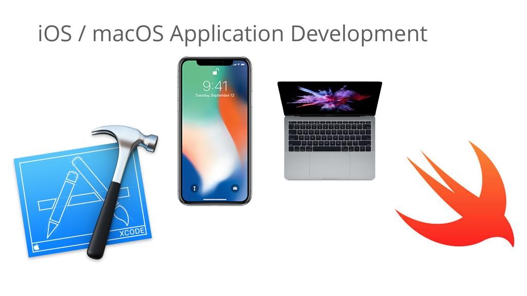 iOS / macOS Application Development