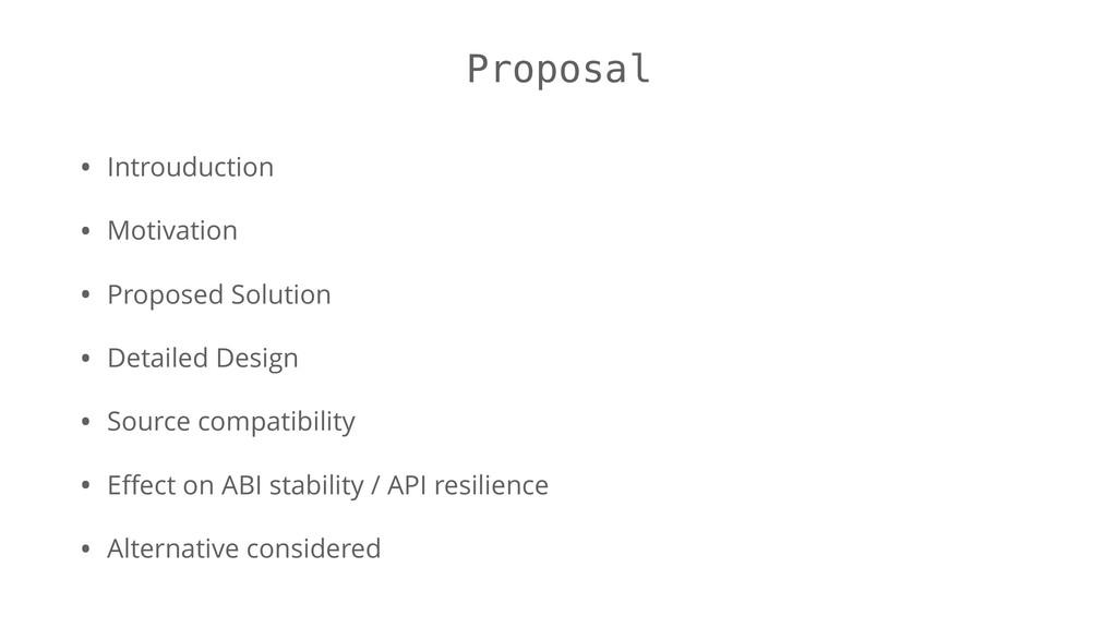 Proposal • Introuduction • Motivation • Propose...