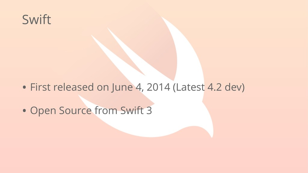 Swift • First released on June 4, 2014 (Latest ...