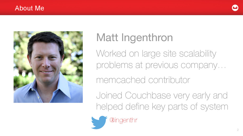 About Me Matt Ingenthron