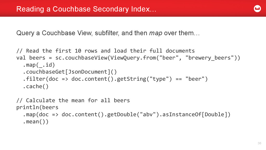 Reading a Couchbase Secondary Index… 36 Query a...