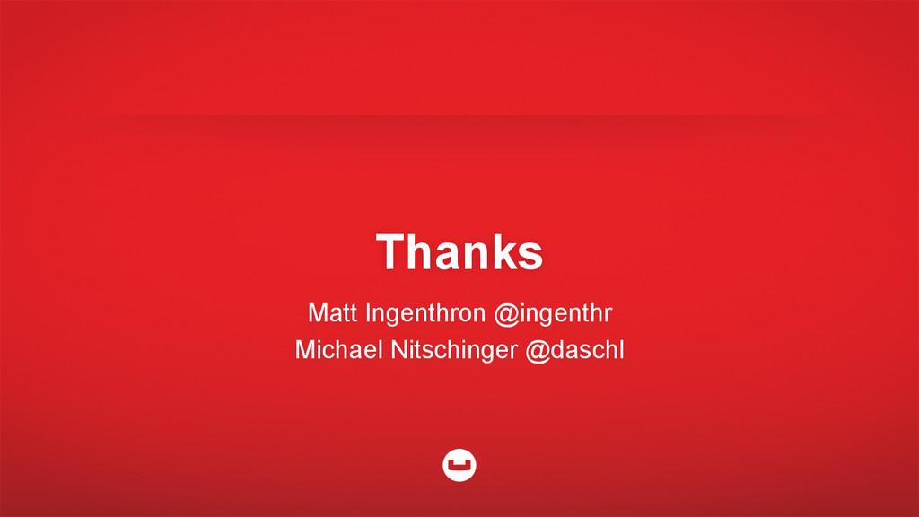 Matt Ingenthron @ingenthr Michael Nitschinger @...