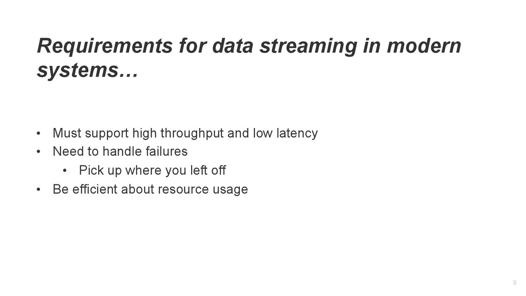 9 Requirements for data streaming in modern sys...