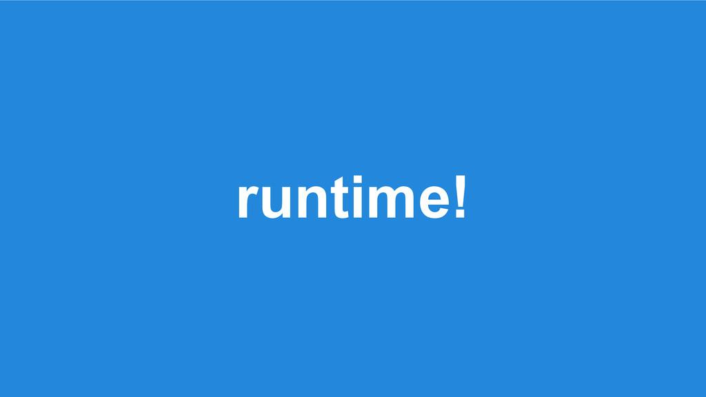 runtime!