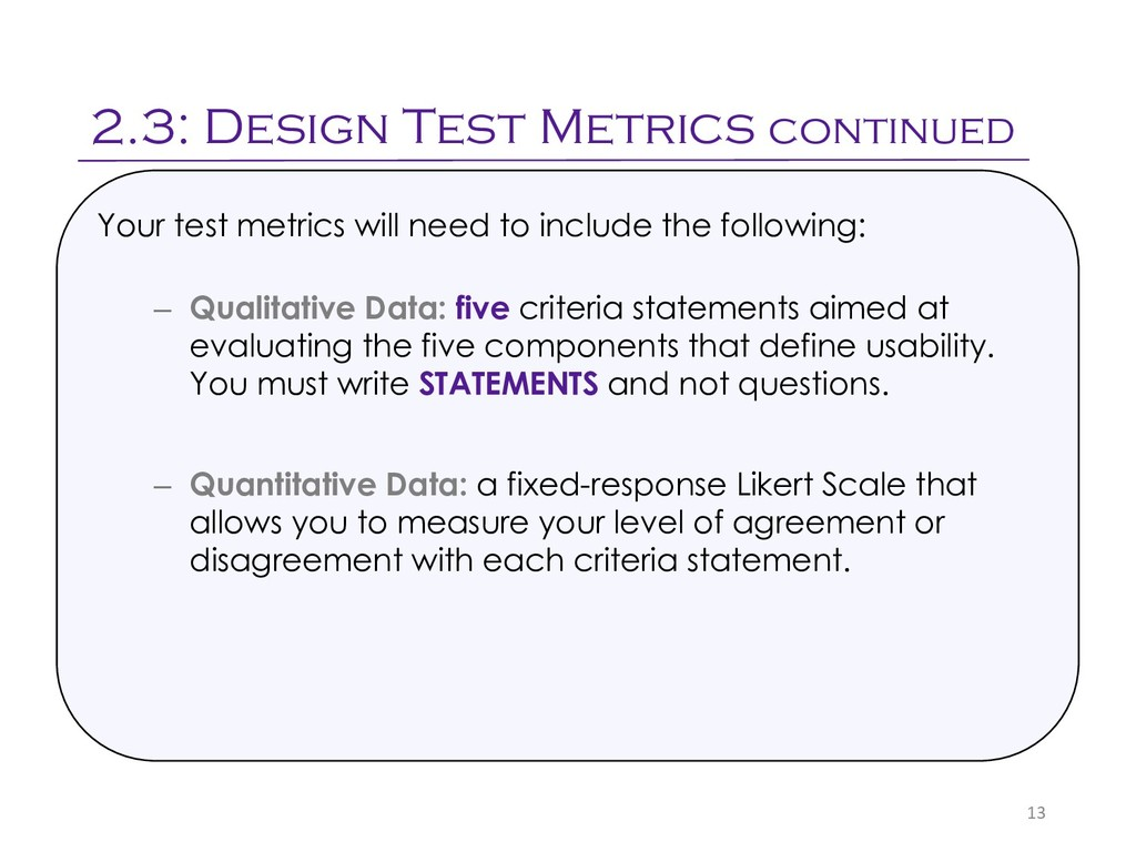 2.3: Design Test Metrics continued 13 Your test...