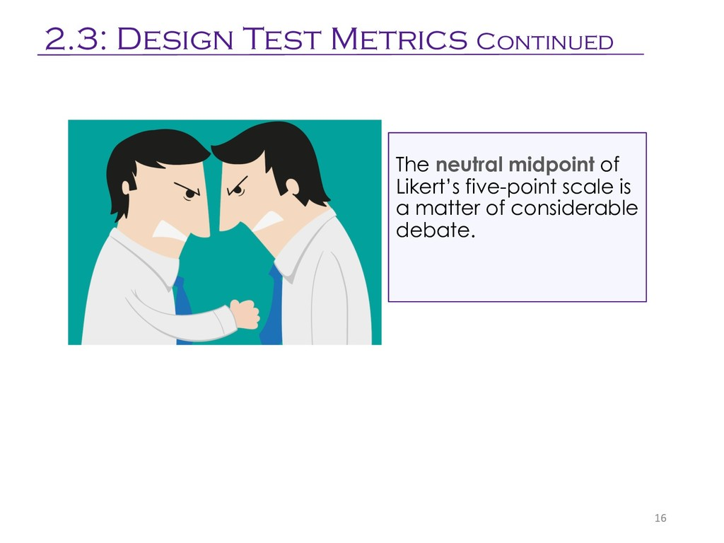 The neutral midpoint of Likert's five-point sca...