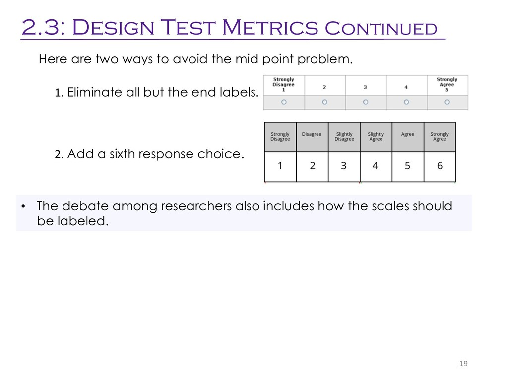 19 2.3: Design Test Metrics Continued • The deb...