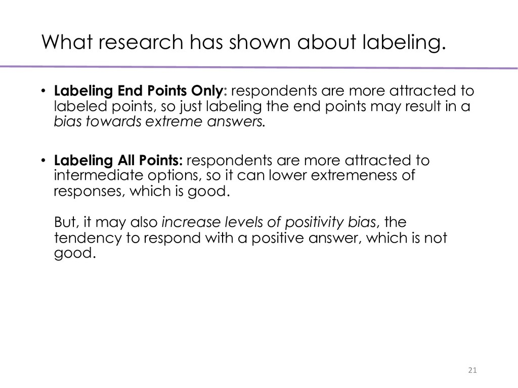 What research has shown about labeling. • Label...