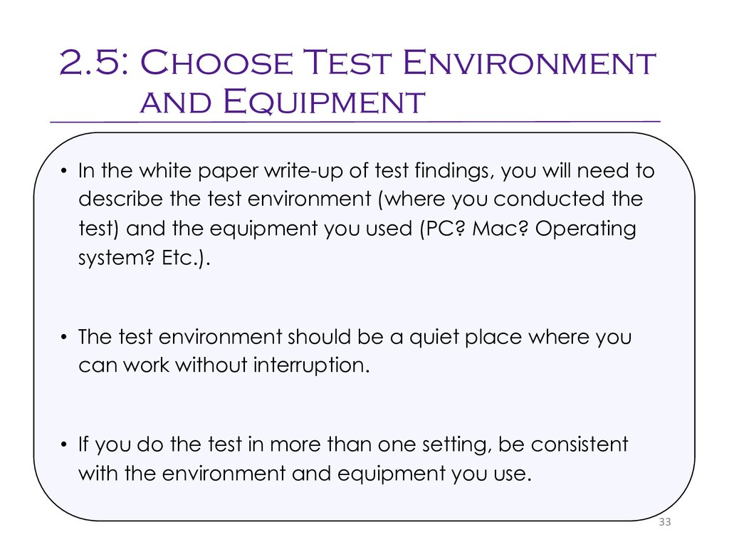2.5: Choose Test Environment and Equipment 33 •...