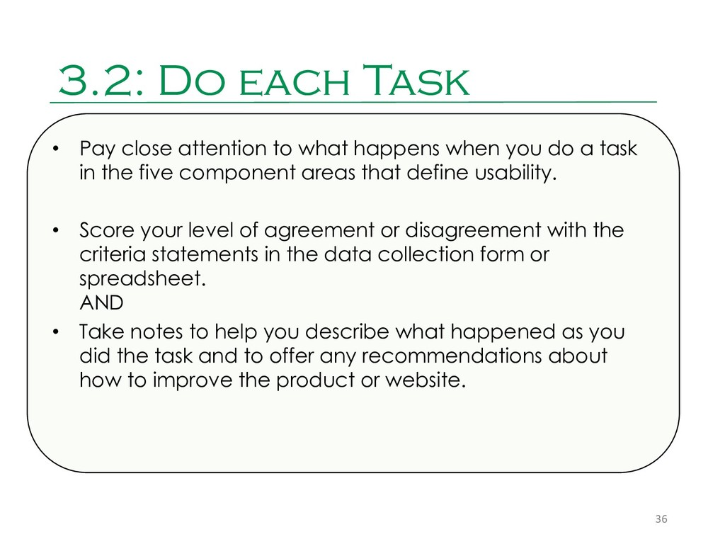 3.2: Do each Task 36 • Pay close attention to w...