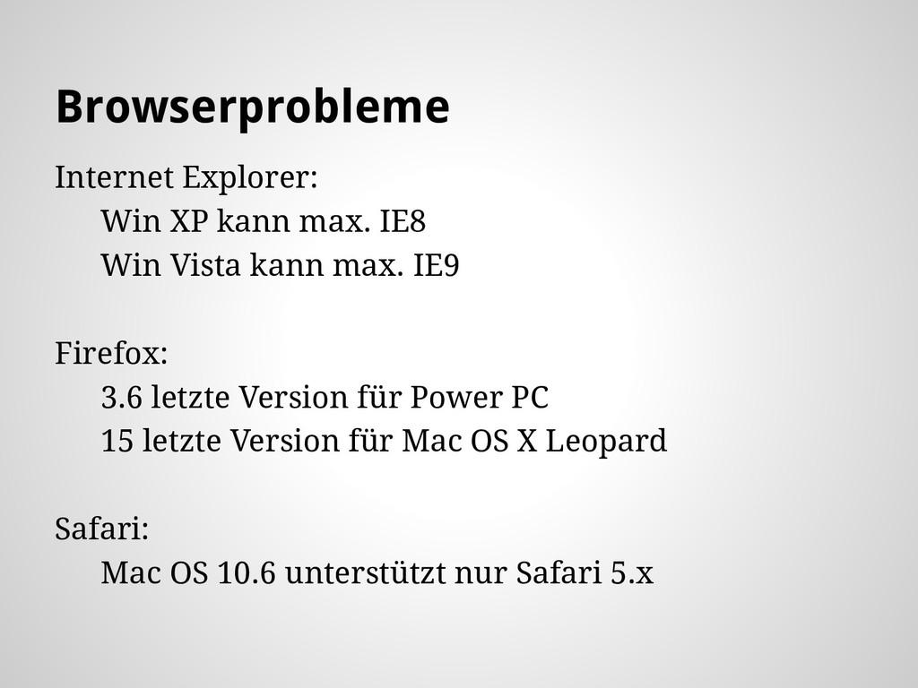 Browserprobleme Internet Explorer: Win XP kann ...