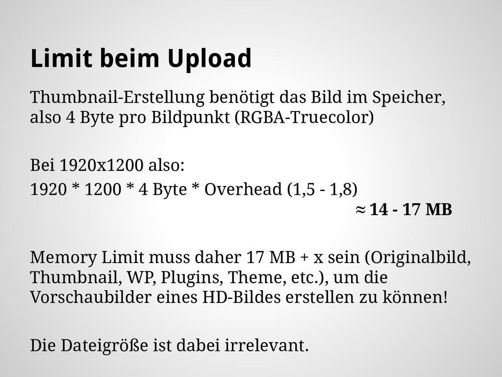 Limit beim Upload Thumbnail-Erstellung benötigt...