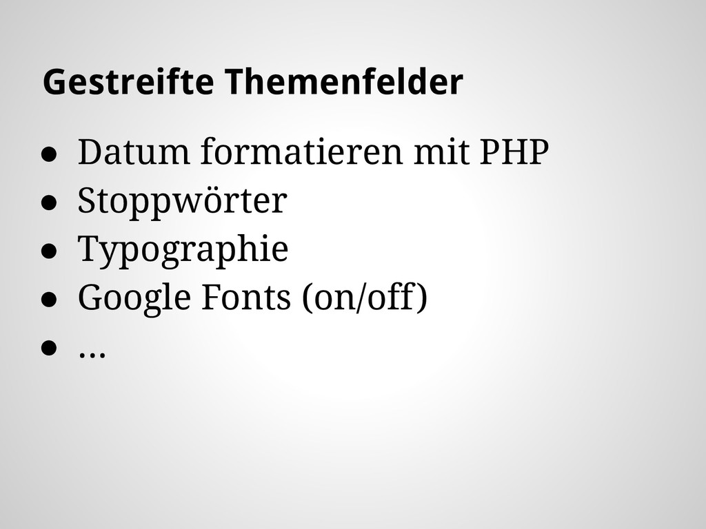 ● Datum formatieren mit PHP ● Stoppwörter ● Typ...