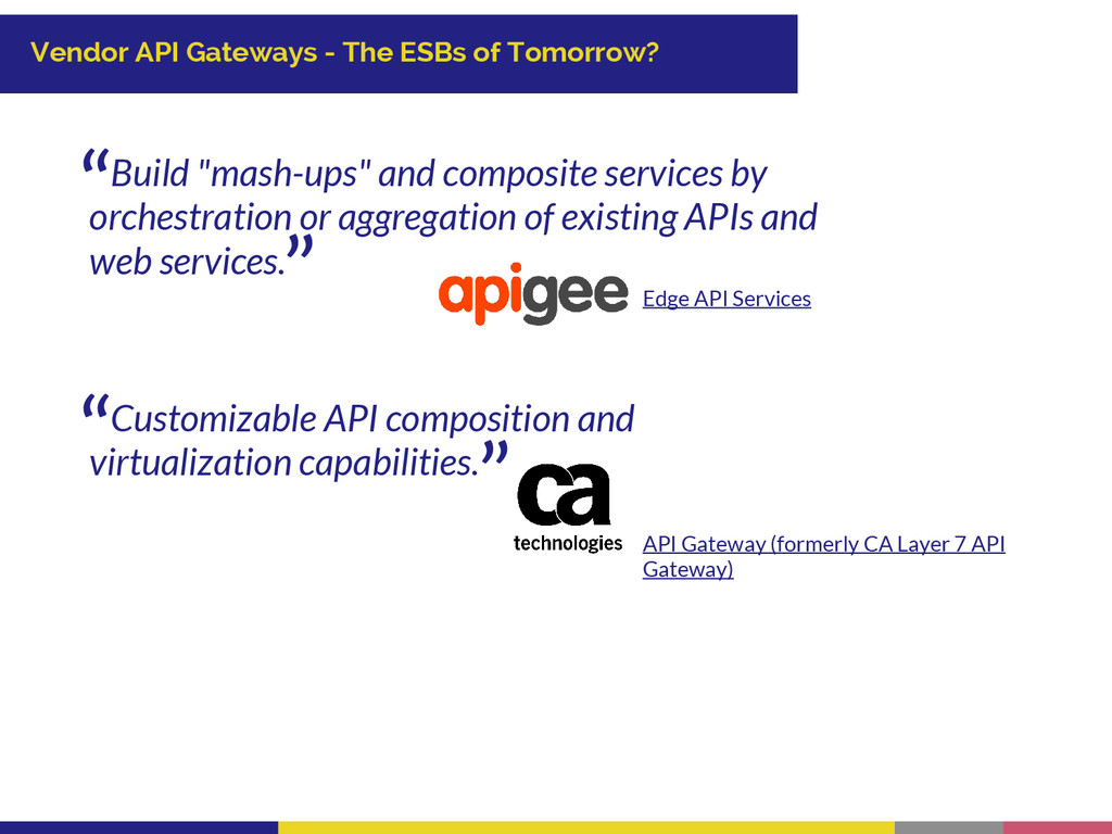 Vendor API Gateways - The ESBs of Tomorrow? Bui...