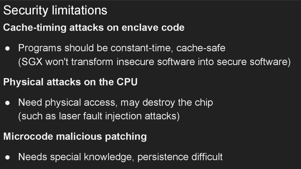 Security limitations Cache-timing attacks on en...
