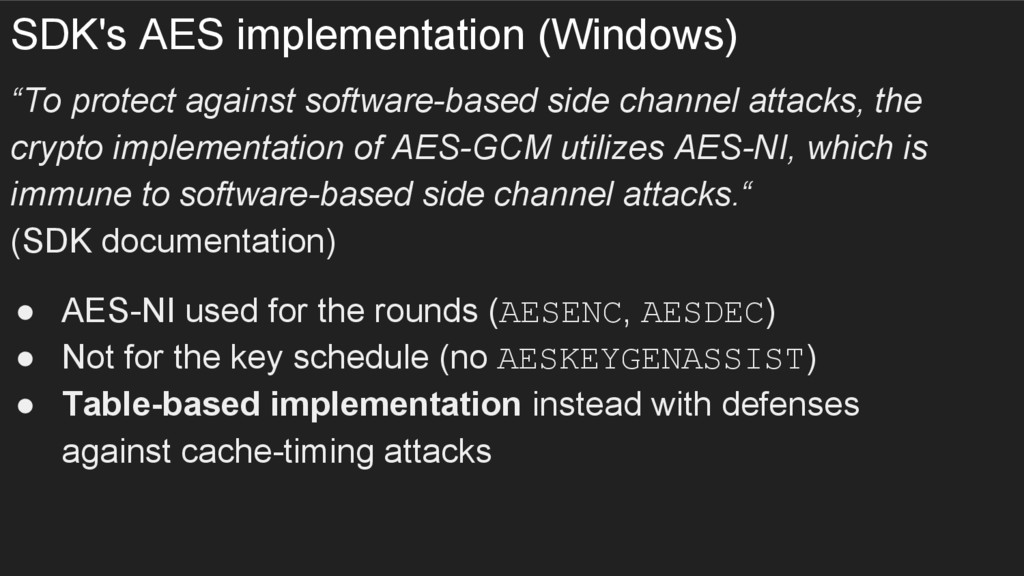 "SDK's AES implementation (Windows) ""To protect ..."