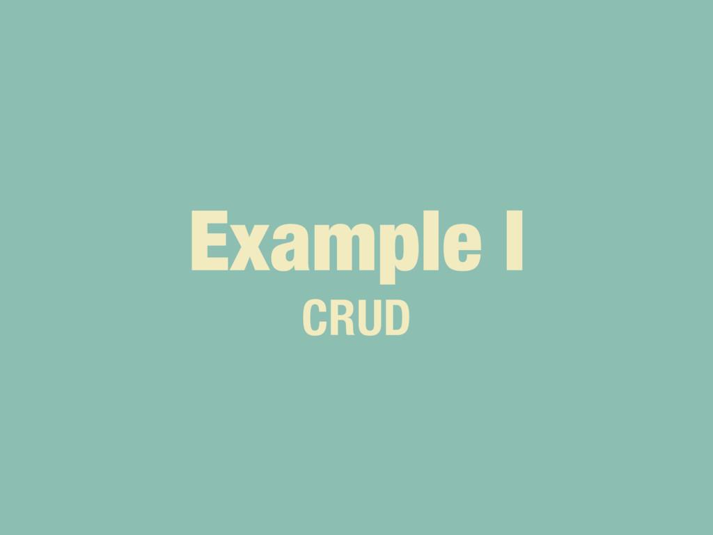 Example I CRUD