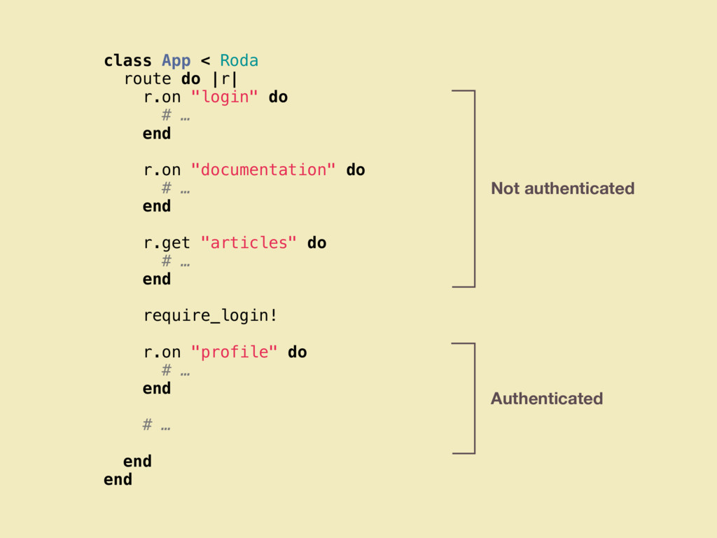"class App < Roda route do |r| r.on ""login"" do #..."