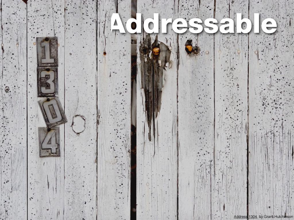 Addressable Address:1304, by Grant Hutchinson