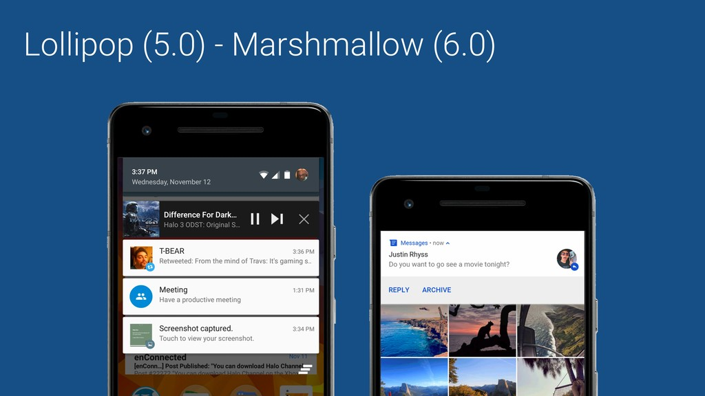 Lollipop (5.0) - Marshmallow (6.0)