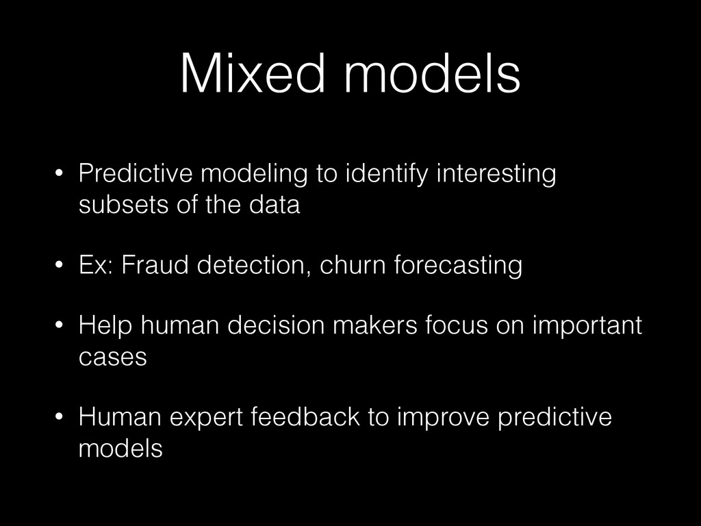 Mixed models • Predictive modeling to identify ...
