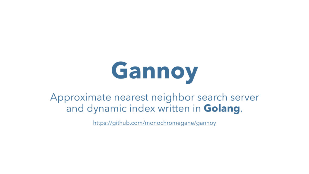 Gannoy Approximate nearest neighbor search serv...
