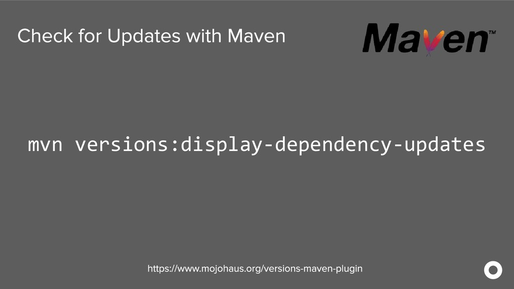 mvn versions:display-dependency-updates