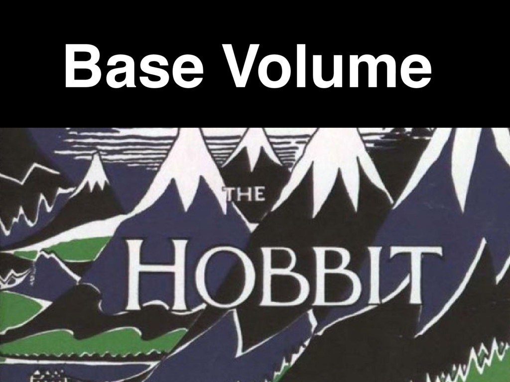 Base Volume