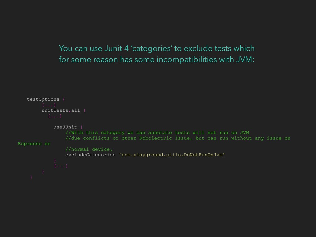 You can use Junit 4 'categories' to exclude tes...