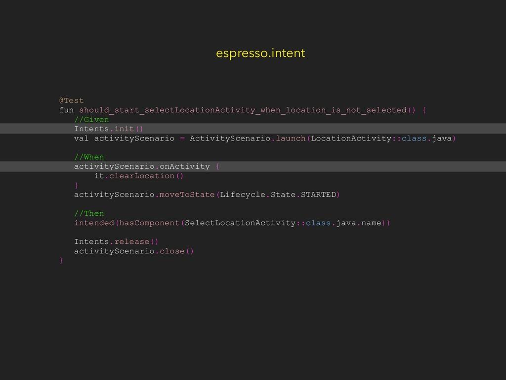 @Test fun should_start_selectLocationActivity_w...