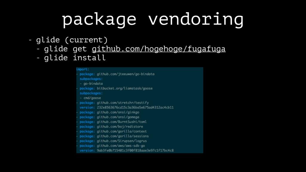 package vendoring - glide (current) - glide get...