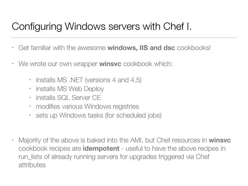 Configuring Windows servers with Chef I. • Get f...