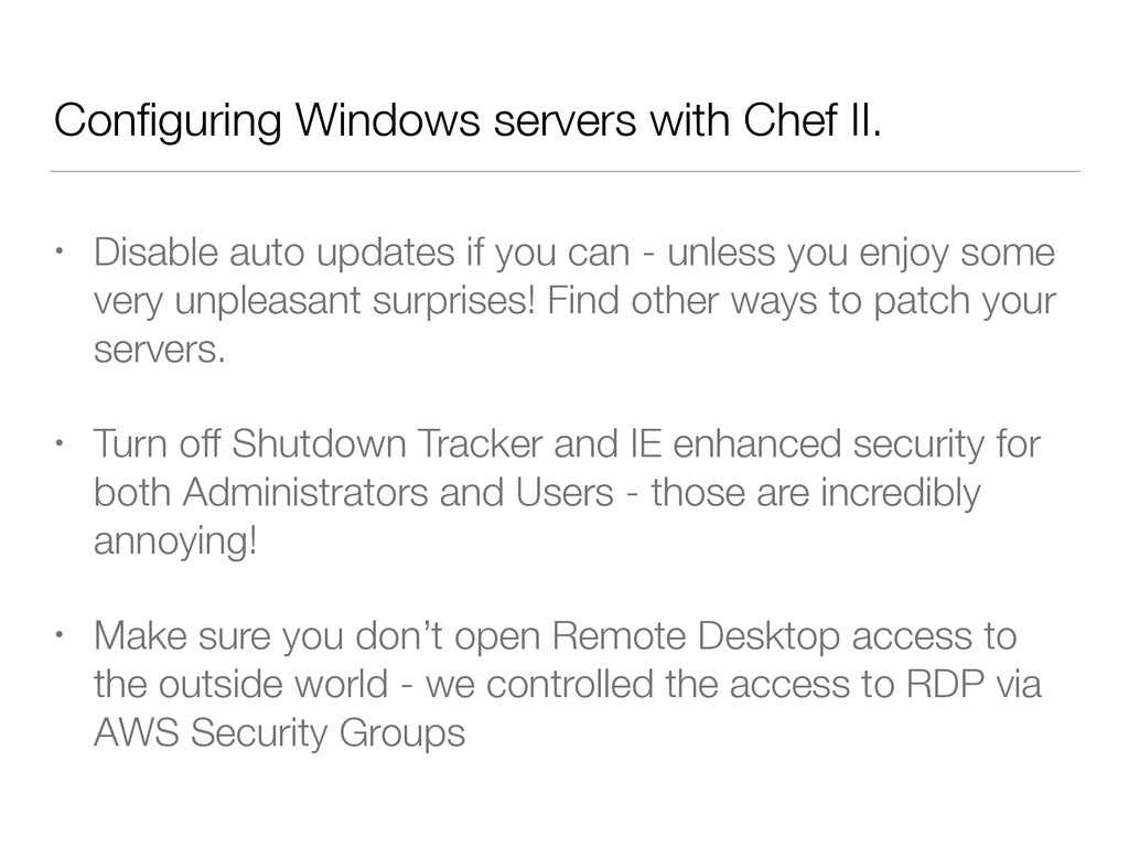 Configuring Windows servers with Chef II. • Disa...