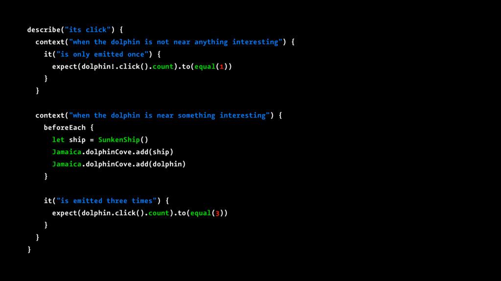 """describe(""""its click"""") { context(""""when the dolph..."""