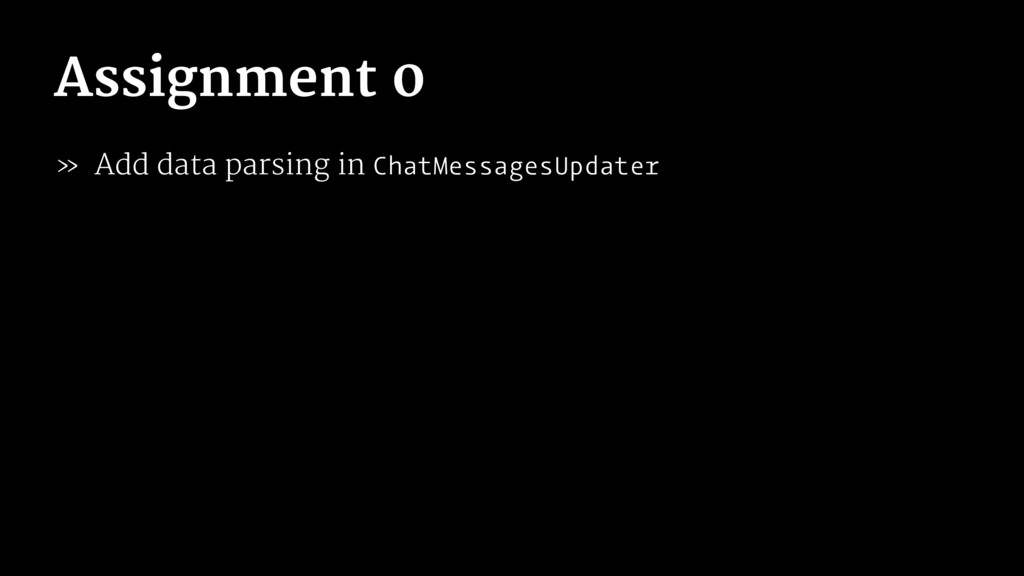 Assignment 0 » Add data parsing in ChatMessages...