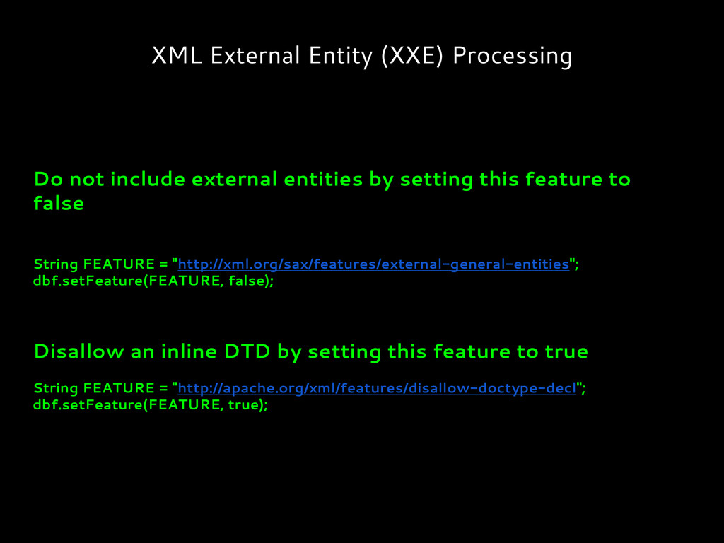 XML External Entity (XXE) Processing Do not inc...