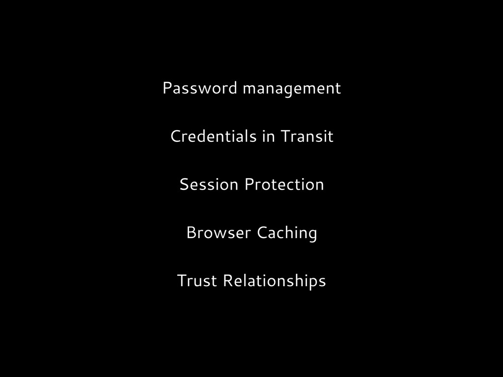 Password management Credentials in Transit Sess...