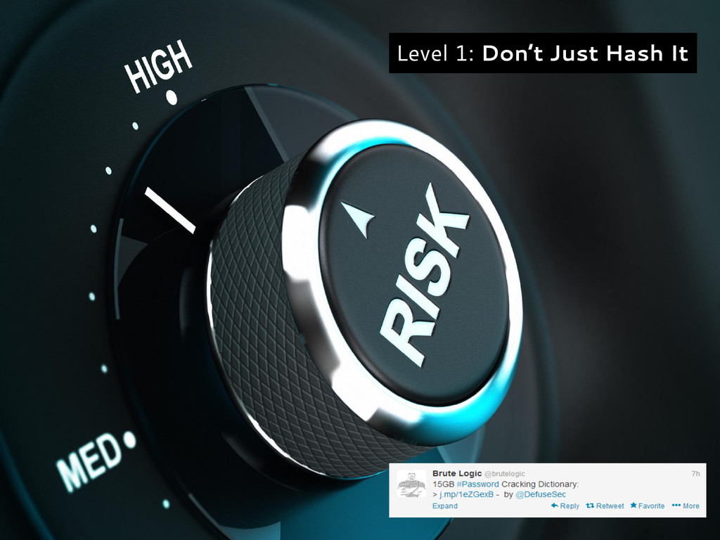 Level 1: Don't Just Hash It
