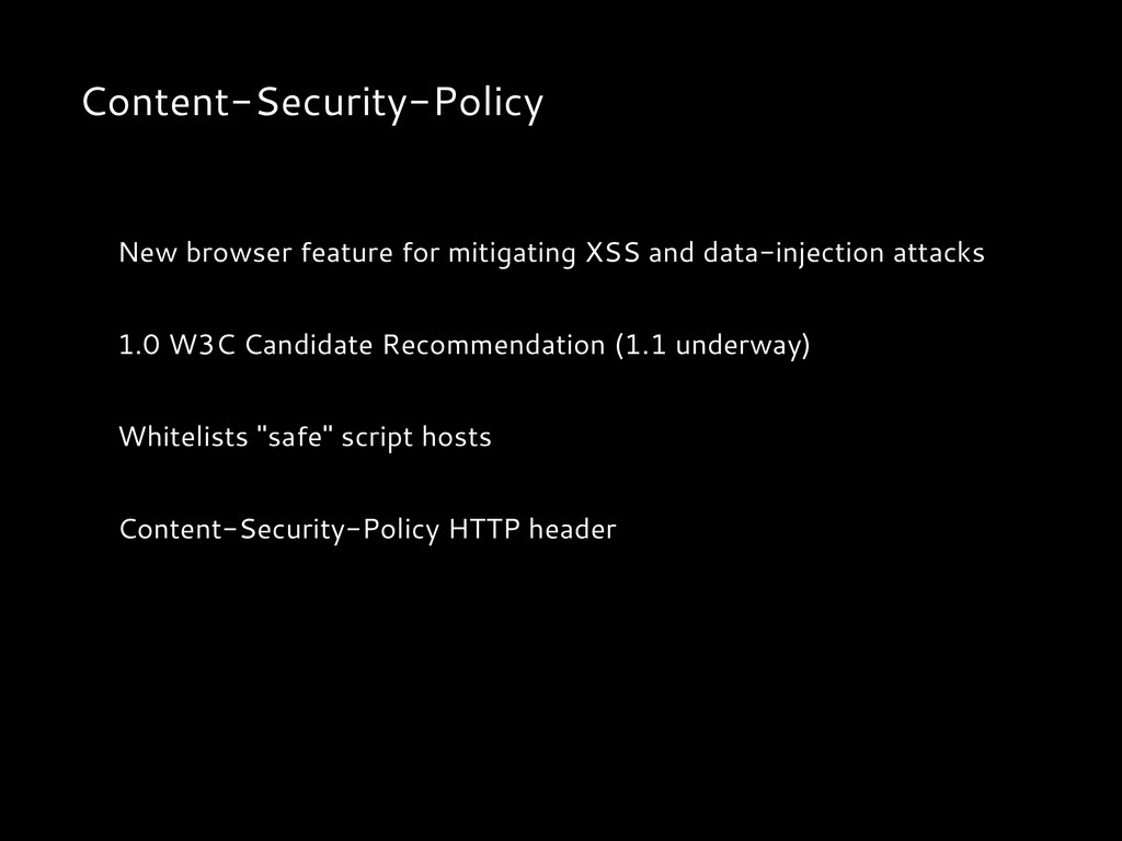 Content-Security-Policy New browser feature for...