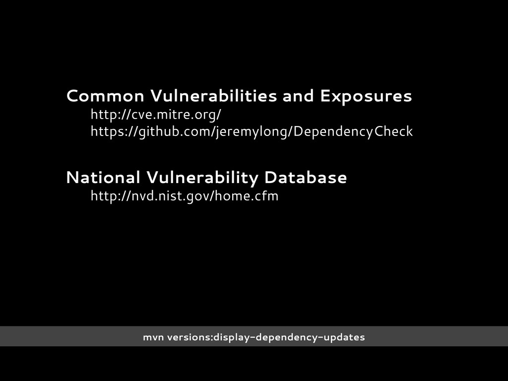 Common Vulnerabilities and Exposures http://cve...