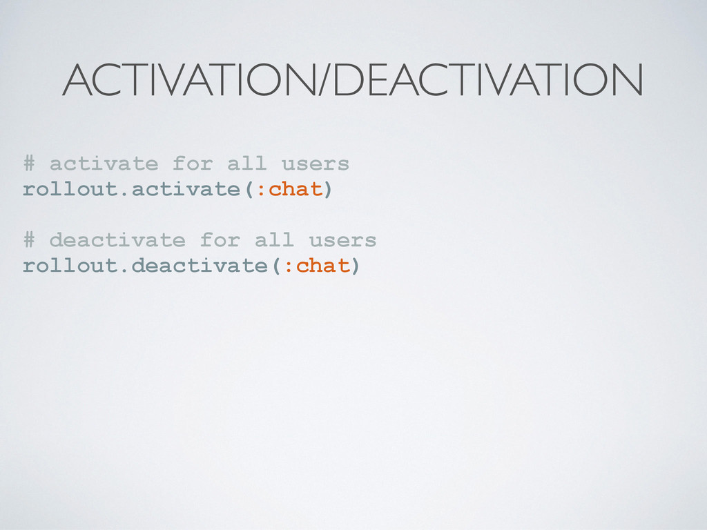 ACTIVATION/DEACTIVATION # activate for all user...