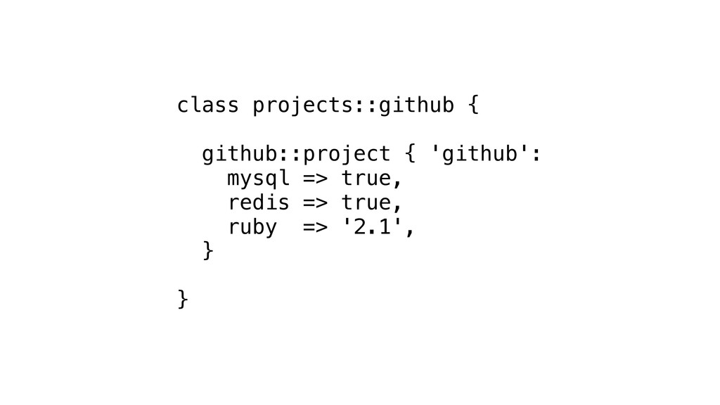 class projects::github { github::project { 'git...