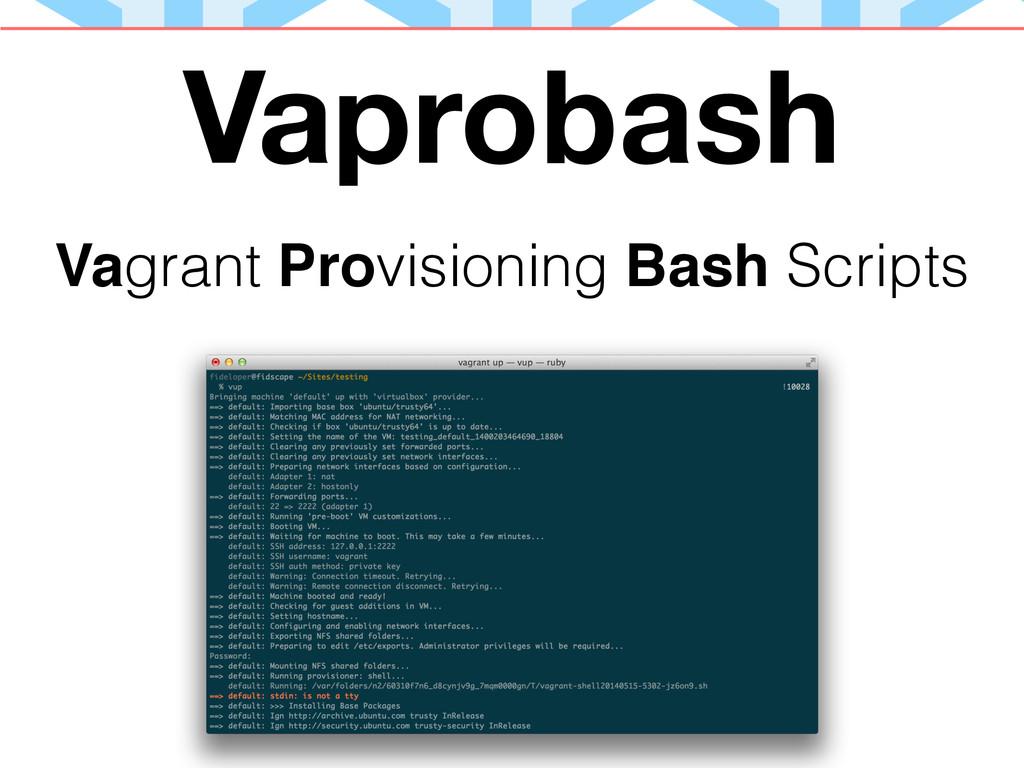 Vaprobash Vagrant Provisioning Bash Scripts