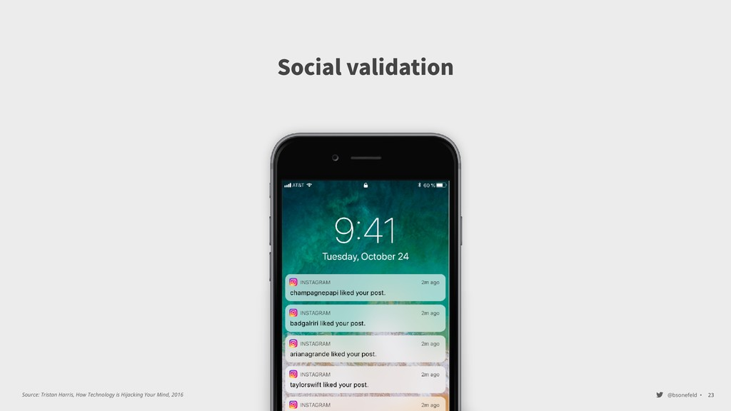 @bsonefeld • Social validation ,23 Source: Tris...