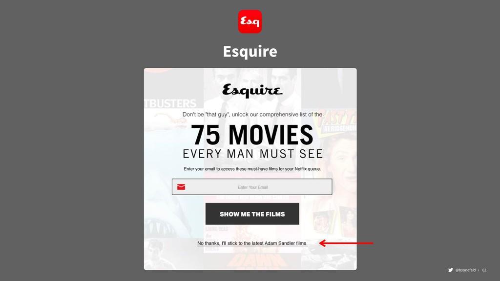 @bsonefeld • ,62 Esquire