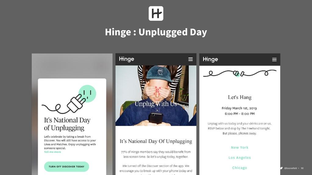 @bsonefeld • ,90 Hinge : Unplugged Day