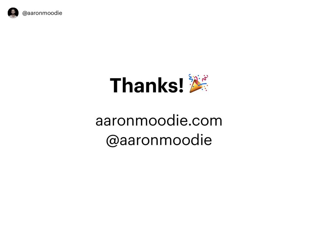 @aaronmoodie Thanks!  aaronmoodie.com @aaronmoo...